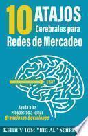 10 Atajos Cerebrales para Redes de Mercadeo