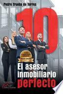 10 El Asesor Inmobiliario Perfecto