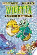 13. Wigetta y el mundo de Trotuman