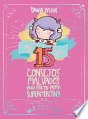 15 Consejos para Ser una Súper Girl / 15 Recommendations for Being a Super Girl
