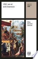 1521 en el arte barroco