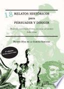 18 relatos históricos para persuadir y dirigir