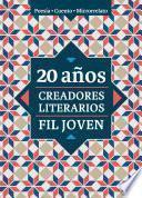 20 años Creadores Literarios FIL Joven