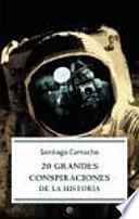 20 grandes conspiraciones de la historia