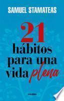 21 hábitos para una vida plena