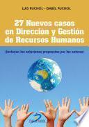 27 Nuevos casos en Dirección y Gestión de Recursos Humanos