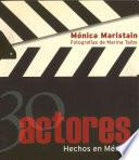 30 actores hechos en México