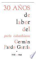 30 años de labor del poeta colombiano Germán Pardo García