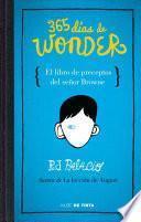 365 Dias de Wonder. el Libro de Preceptos Del Senor Brown