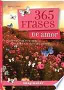 365 frases de amor / 365 Love Phrases
