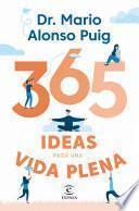 365 ideas para una vida plena