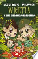 4. Wigetta y los gusanos guasones