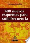 400 Nuevos Esquemas de Radiofrecuencia