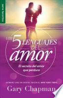 5 Lenguajes de Amor, Los Revisado 5 Love Languages: Revised Fav: El Secreto del Amor Que Perdura