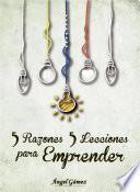 5 Razones 5 Lecciones para Emprender