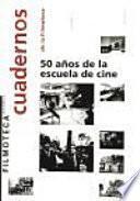 50 años de la Escuela de Cine