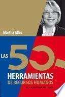 50 Herramientas de Recursos Humanos que todo profesional debe conocer, Las