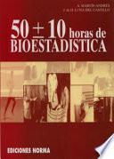 50 [más, menos] 10 horas de bioestadística