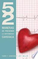 52 Maneras de Prevenir la Enfermedad Cardiaca