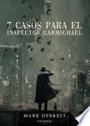 7 casos para el inspector Carmichael