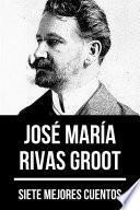 7 mejores cuentos de José María Rivas Groot