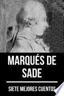 7 mejores cuentos de Marqués de Sade