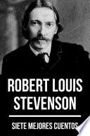 7 mejores cuentos de Robert Louis Stevenson