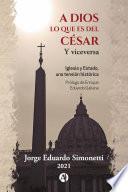 A Dios lo que es del César