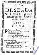 A la deseada noticia de aver tomado Puerto la Reyna nuestra señora