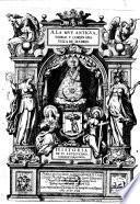 A La Mvy Antigva Noble y Coronada Villa De Madrid. Historia De Sv Antigvedad, Nobleza Y Grandeza