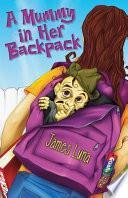 A Mummy in Her Backpack / Una momia en su mochila