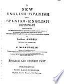 A New English-Spanish and Spanish-English Dictionary...