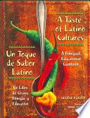 A Taste of Latino Cultures