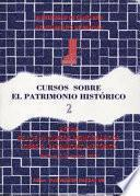 Actas de los VIII Cursos Monográficos sobre el Patrimonio Histórico