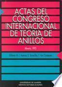 Actas Del Congreso Internacional de Teoría de Anillos: Almería, 1993
