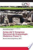 Actas del V Congreso Nacional de Arqueología Histórica