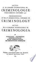 Actes du II0 Congrès international de criminologie (Paris Sorbonne, septembre 1950): Sociologie, statistique, sciences morales, élude criminologique, des institutions juridiques