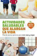 Actividades saludables que alargan la vida