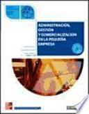 Administración, gestión y comercialización en la pequeña empresa, ciclos formativos de grado medio