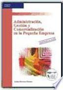 Administración, gestión y comercialización en la pequeña empresa