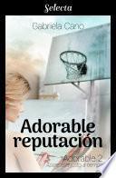 Adorable reputación (Adorable 2)
