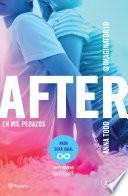 After. En mil pedazos (Serie After 2) Edición sudamericana