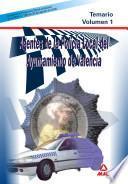 Agentes de la Policia Local Del Ayuntamiento de Valencia. Temario. Volumen i