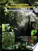 Agroecosistemas cafetaleros de Veracruz