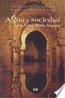 Agua y sociedad en la Edad Media hispana
