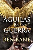 Águilas En Guerra / Eagles at War