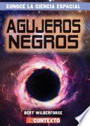 Agujeros negros (Black Holes)