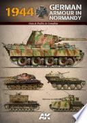AK916 - 1944 GERMAN ARMOUR IN NORMANDY ES