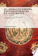 Al-Andalus/España. Historiografías en contraste