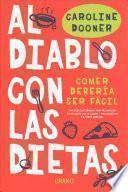 Al Diablo Con Las Dietas
